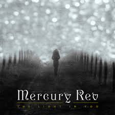 Mercury Rev The Light in you ultimo album pubblicato